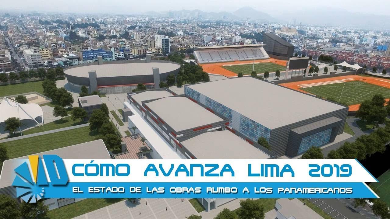 Lima 2019 Avances De Las Obras Para Los Juegos Panamericanos Youtube