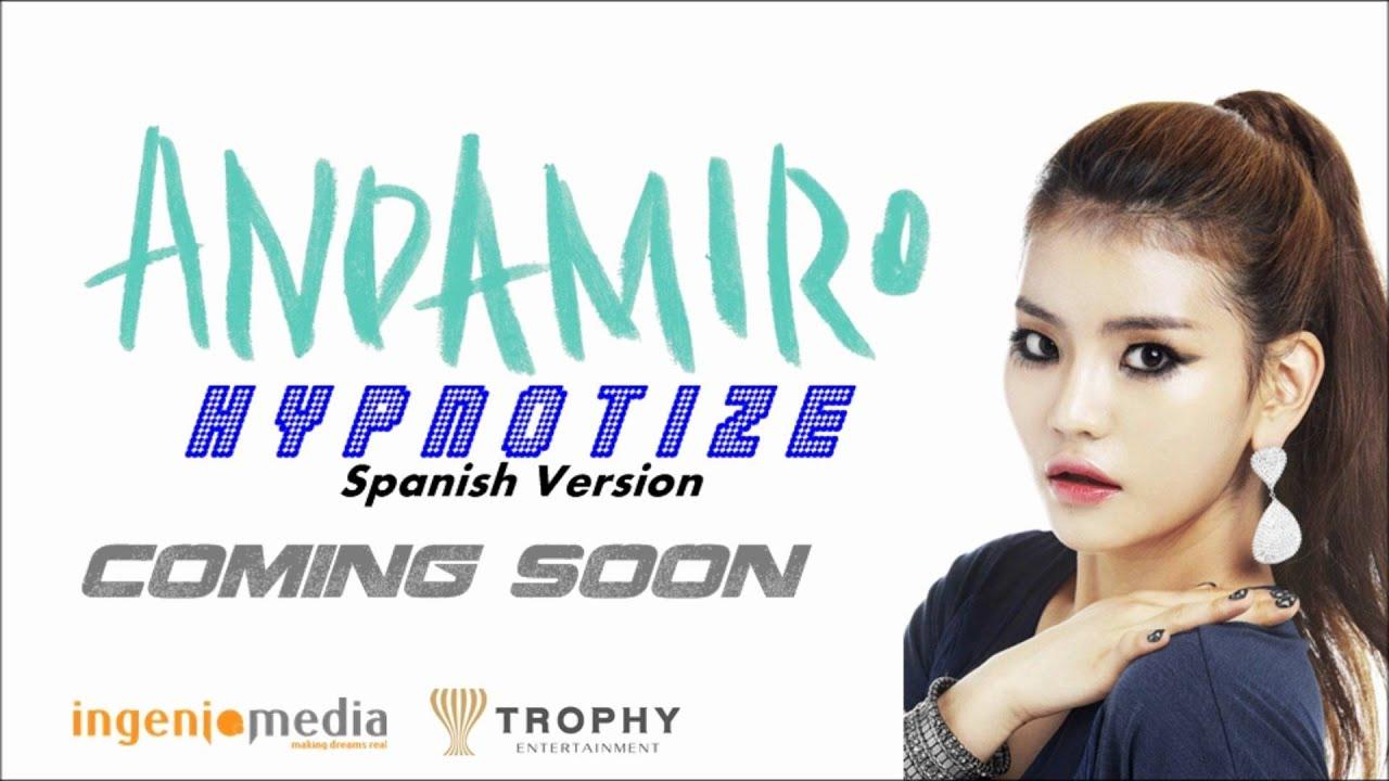 andamiro hypnotize spanish