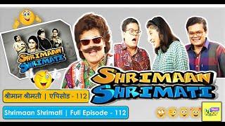 Shrimaan Shrimati - Episode 112 - Full Episode
