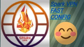 SPARK VPN FAST CONFIG SUN ONLY TU50 UP ⬆️