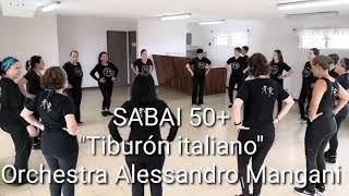 Tiburón italiano/Orchestra Alessandro Mangani/SABAI 50+®/Mayores de 50 años/Coreo: Ghiselle Murillo/