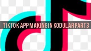 Tiktok app making in kodular (part 3)