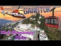 Gangtok   Sikkim Helicopter Tour  Ropeway Ride