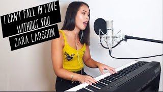 I Can't Fall in Love Without You - Zara Larsson (Cover by Jennifer Eveline)