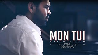 MonTui - Habib Wahid - New Song 2019