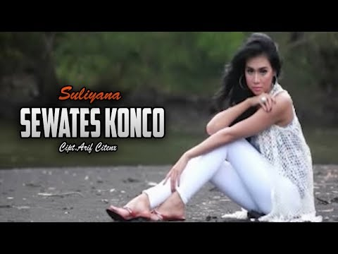 SEWATES KONCO - SULIYANA [ OFFICIAL MUSIC VIDEO ]