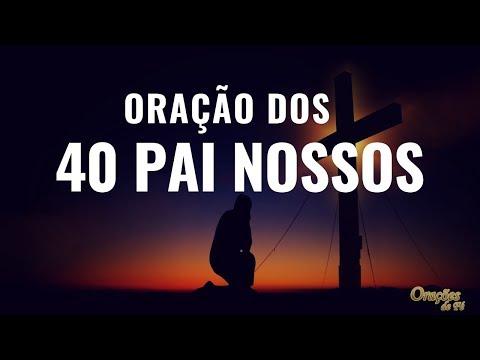 ORAÇÃO PODEROSA DOS 40 PAI NOSSOS