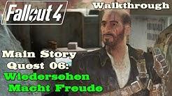 Fallout 4 ★ Main-Story Quest 06: Wiedersehen Macht Freude [Walkthrough]