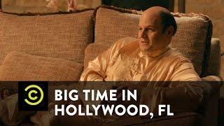 Big Time in Hollywood, FL - Legit Filmmakers