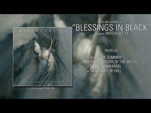 Witchcult 71 (Netherlands) - Blessings in Black (2018) | Full Album