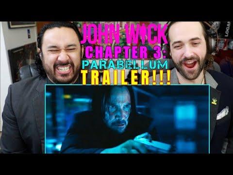 JOHN WICK: CHAPTER 3 - Parabellum TRAILER REACTION!!!