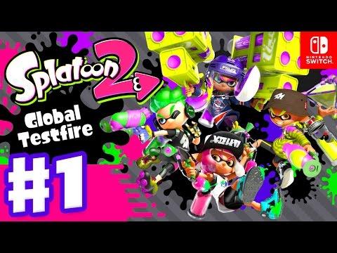 Splatoon 2 Global Testfire Session Gameplay Part 1 (Nintendo Switch)