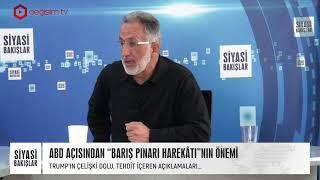 """SİYASİ BAKIŞLAR   ABD AÇISINDAN """"BARIŞ PINARI HAREKÂTI""""NIN ÖNEMİ - I"""
