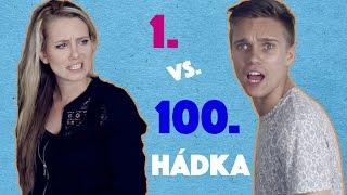 1. vs. 100. HÁDKA