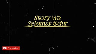 ||Story wa maafkan aku||Story wa selamat tidur||Story wa terbaru||