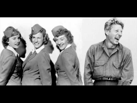 Civilization - Danny Kaye & The Andrew Sisters