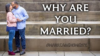 WHY ARE YOU MARRIED? | Marriage Coaching w/ Quest Green