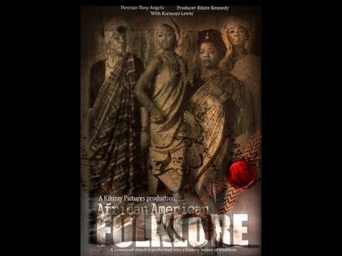 African American Folklore: A documentary film : By Tony Angelo