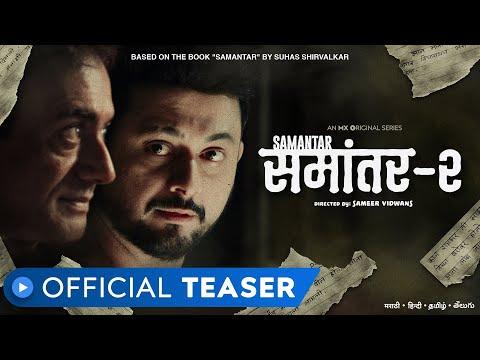 Samantar 2 | Official Teaser | Swwapnil Joshi | Nitish Bharadwaj | MX Original Series | MX Player
