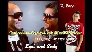 Eyci Y Cody  - Pa´Conquistarte (Original) - Prod. Dj Emsy, Omer  Gonzales + Link de descarga