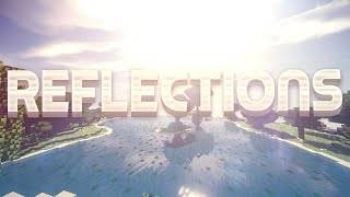 MCSG PVP Montage | 'Reflections' (1,000 Subscriber Special)