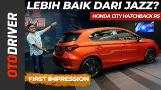 Honda City Hatchback RS 2021 | First Impression | OtoDriver