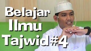 Belajar Ilmu Tajwid (Makhorij Huruf 04) - Ustadz Ibrohim