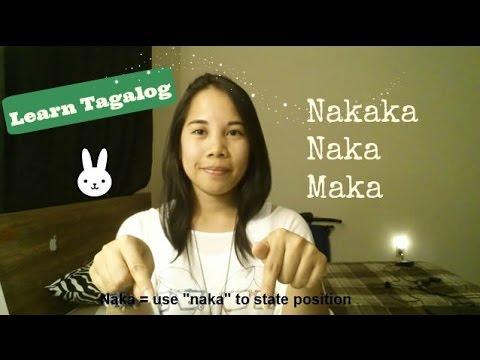 Learn Tagalog: Nakaka, Naka, Maka