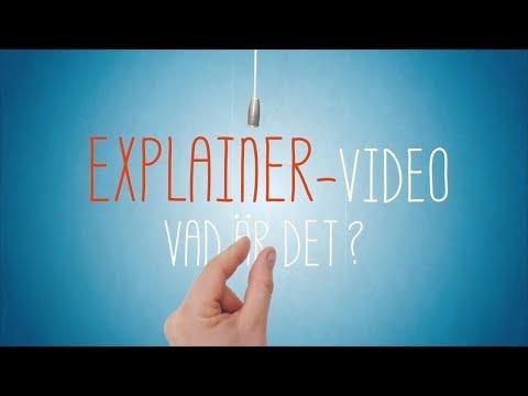Explainer video vad är det?