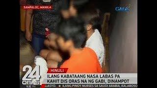 24 Oras: Ilang kabataang nasa labas pa kahit dis oras na ng gabi, dinampot sa Sampaloc, Maynila