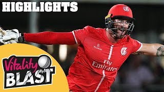 Jennings Stars In Nervy QF Clash | Kent v Lancashire | Vitality Blast 2018 - Highlights