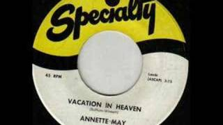 Annette May:  Vacation In Heaven