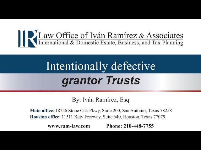 Intentionally Defective Grantor Trusts