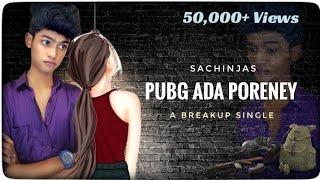 PUBG Ada Poreney | Tamil Album Song | Breakup | En Sogam Marakka | SachinJAS | Available on Spotify
