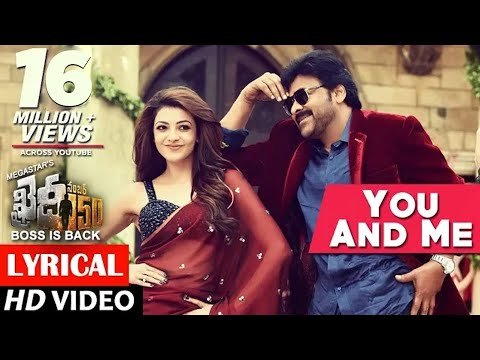 Thumbnail: You And Me Full Song lyrical | Khaidi No 150 | Chiranjeevi, Kajal | Rockstar DSP | V V Vinayak