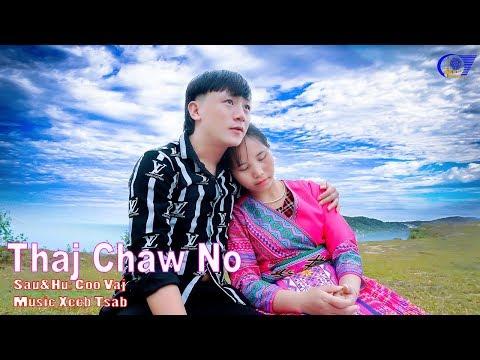 Thaj Chaw No _ Coo Vaj (HMONG 4S )