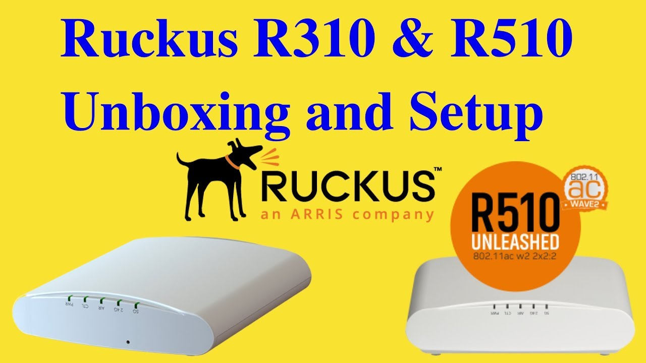 Configuring a Master Access Point for Ruckus Unleashed - R510