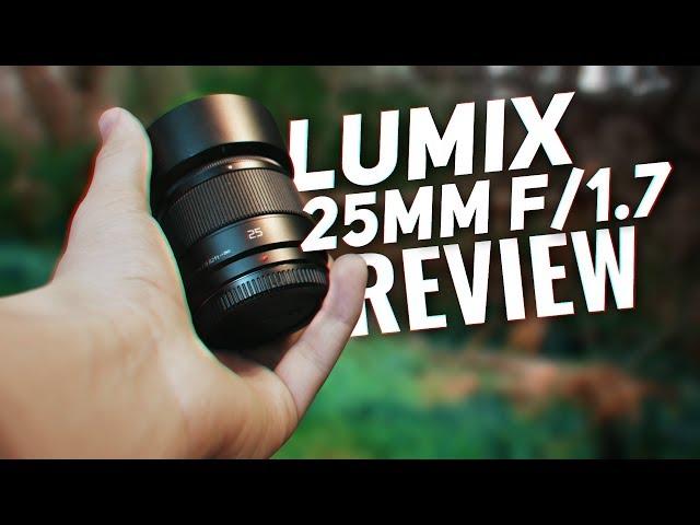 Panasonic Lumix 25mm f/1.7 REVIEW