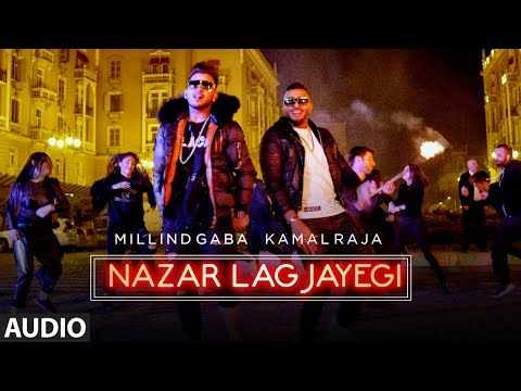 NAZAR LAG JAYEGI Full Audio Song | Millind Gaba, Kamal Raja | Shabby | Songs 2018 | T-Series