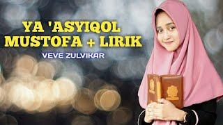 """Merinding"" Ya 'Asyiqol Mustofa + Lirik   Veve Zulfikar"