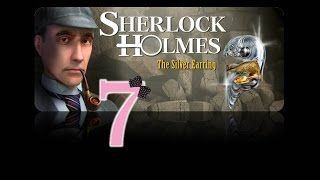Sherlock Holmes: The Secret of the Silver Earring - Ep7 - Bromsby Cementworks - w/Wardfire
