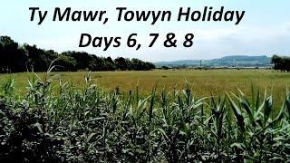 Vlog 98. Ty Mawr, Towyn Holiday. Days 6, 7 & 8