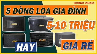 HOT 5 Dòng Loa Karaoke Gia Đình Hay Giá Rẻ Từ 5 đến 10 Triệu Tại Hoàng Audio.