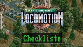 Checkliste: Locomotion - Chris Sawyer [ Review / Gameplay / Deutsch / German ]