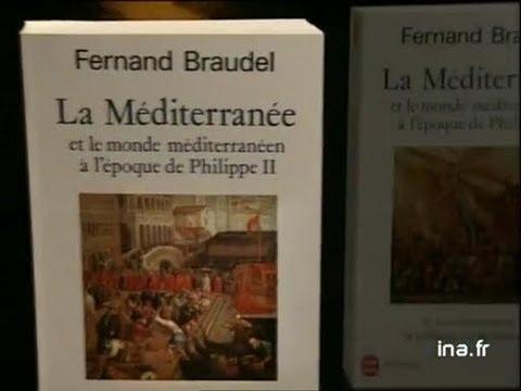 Fernand Braudel : La Méditerranée