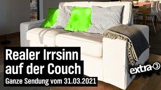 """""""extra 3""""-Spezial – Der reale Irrsinn auf der Couch (Folge 2)"""