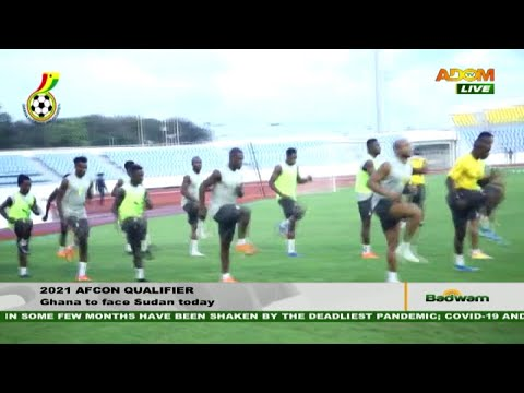 2021 AFCON Qualifier: Ghana to face Sudan today - Badwam Sports on Adom TV (12-11-20)
