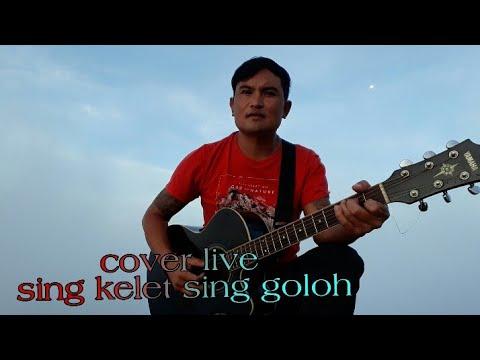 Sing Kelet Sing Goloh Cover Surya Prasida
