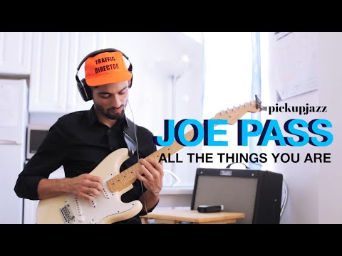 How to Play 'All The Things You Are in the Style of Joe Pass'