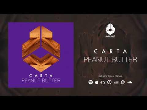 Carta - Peanut Butter [Official Music Video]